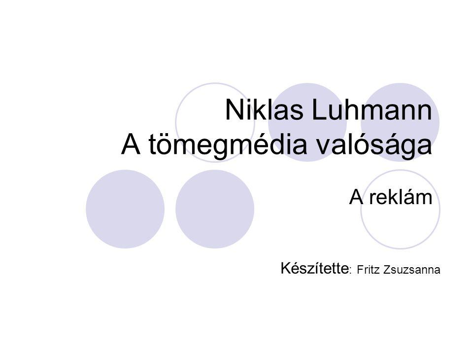 Niklas Luhmann A tömegmédia valósága