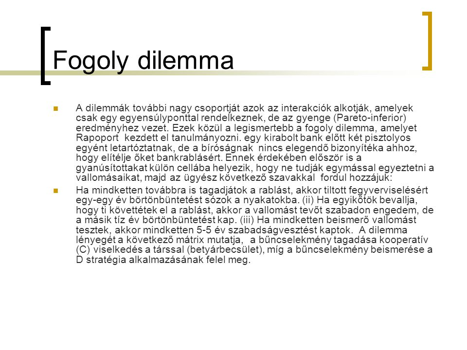 Fogoly dilemma