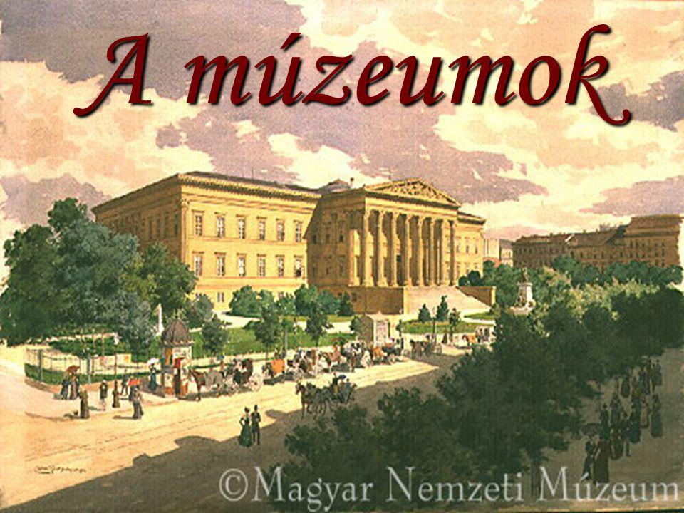 A múzeumok