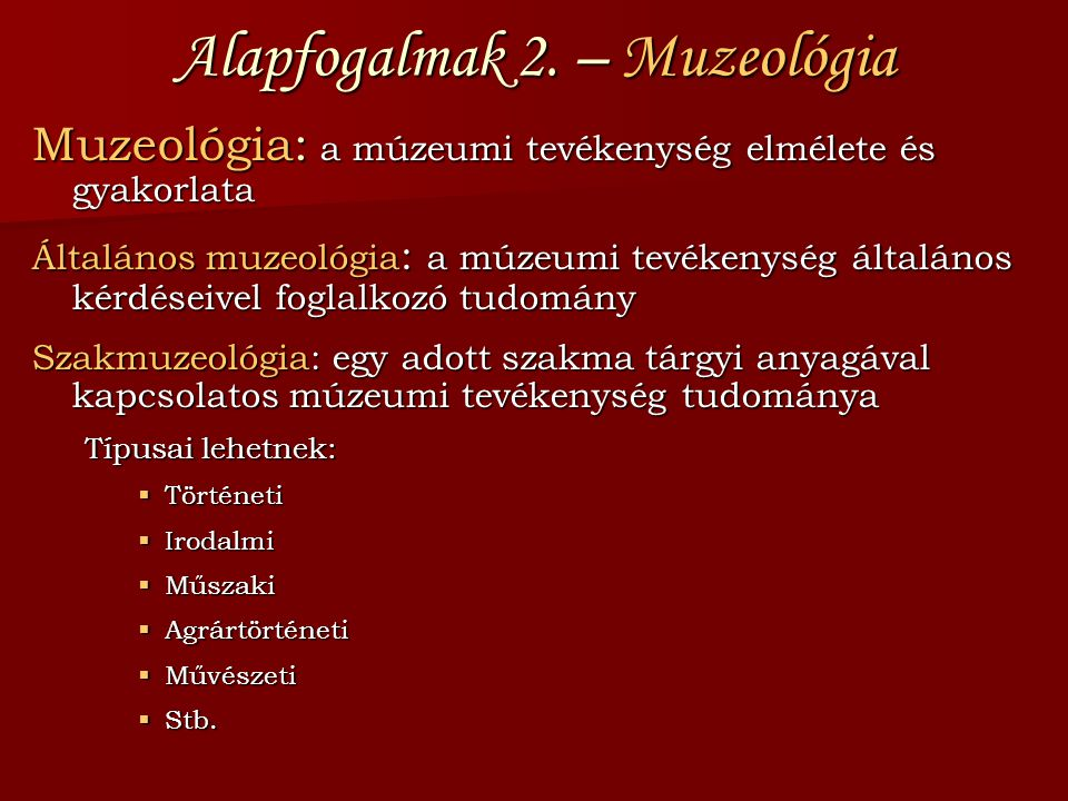 Alapfogalmak 2. – Muzeológia