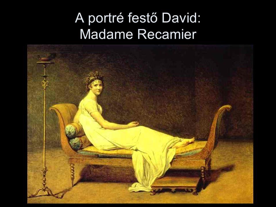 A portré festő David: Madame Recamier