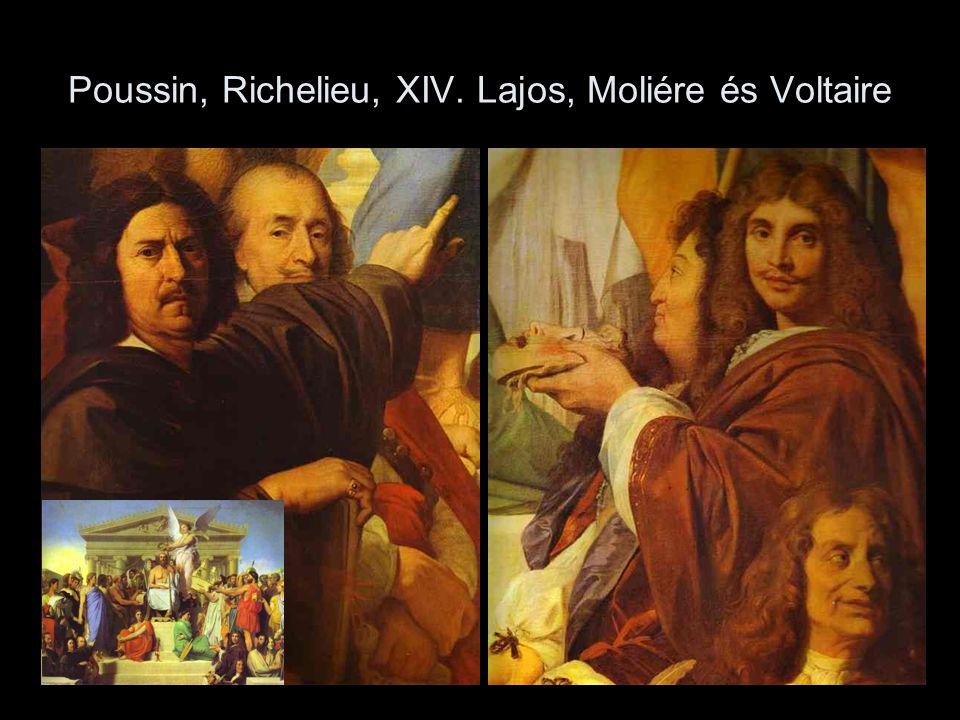 Poussin, Richelieu, XIV. Lajos, Moliére és Voltaire