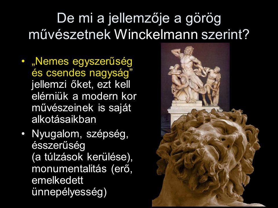 De mi a jellemzője a görög művészetnek Winckelmann szerint