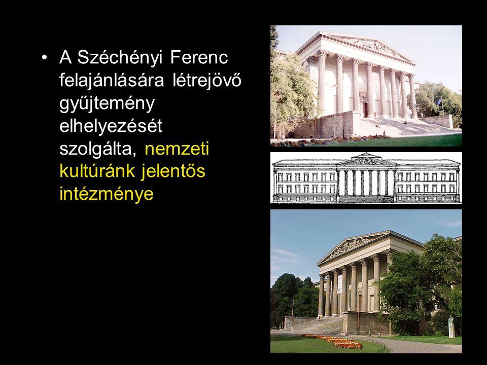 A Széchényi Ferenc felajánlására létrejövő gyűjtemény elhelyezését szolgálta, nemzeti kultúránk jelentős intézménye