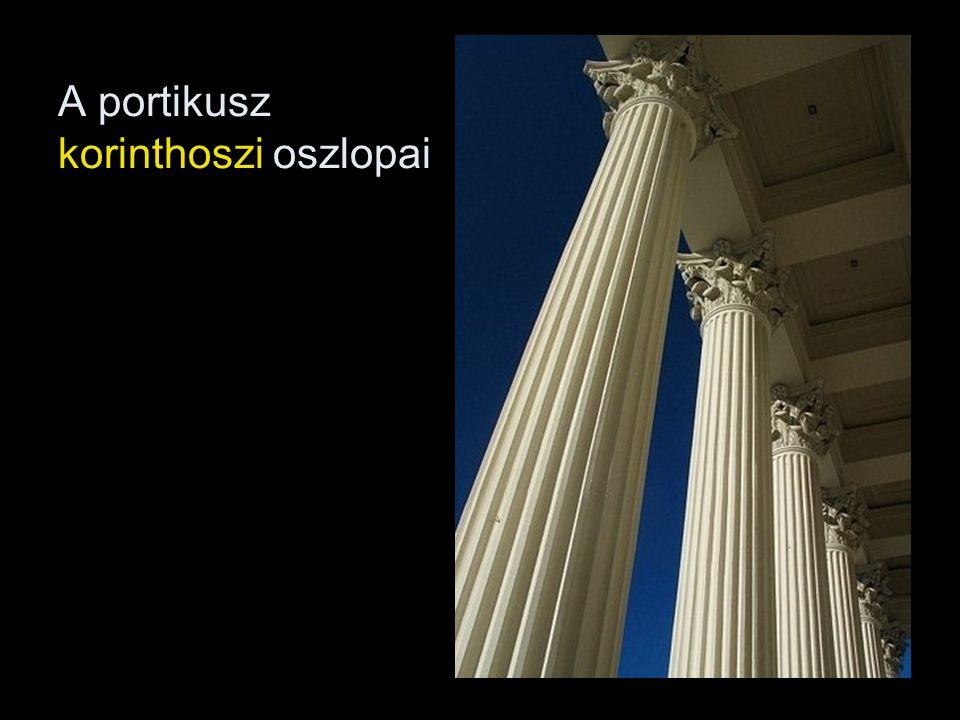 A portikusz korinthoszi oszlopai