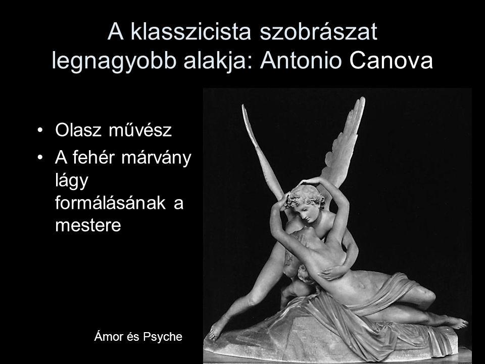 A klasszicista szobrászat legnagyobb alakja: Antonio Canova