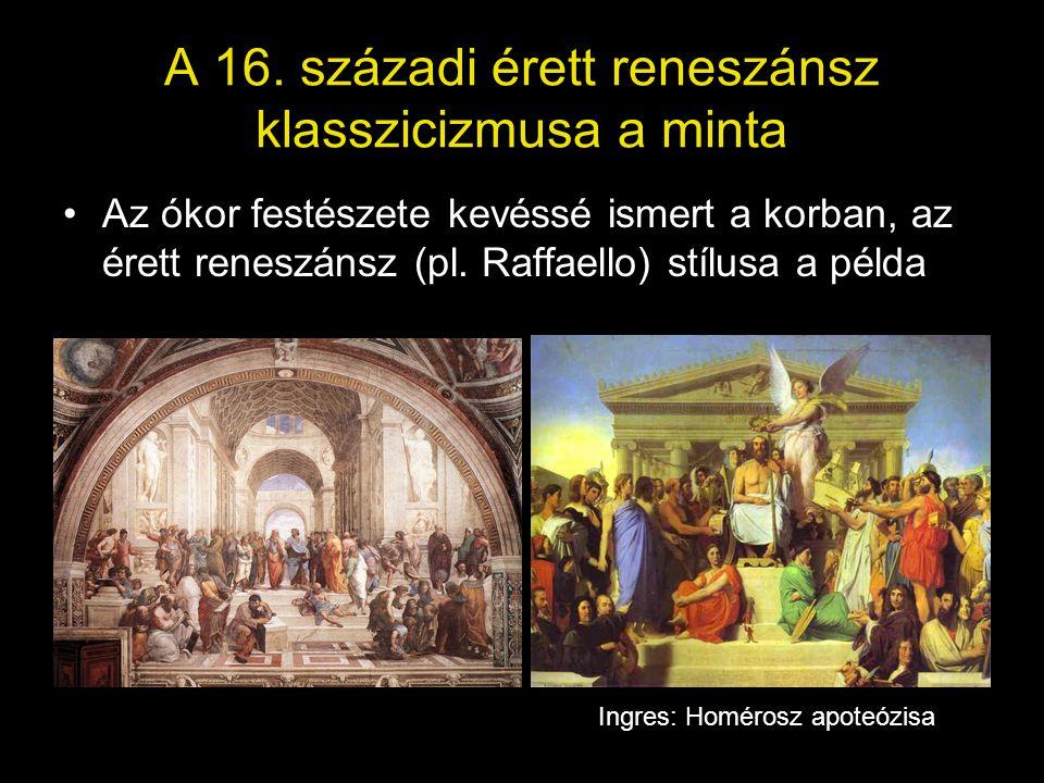 A 16. századi érett reneszánsz klasszicizmusa a minta