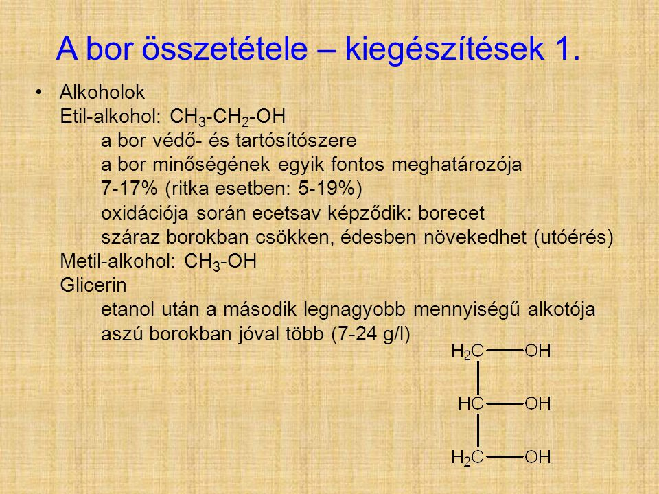 A bor összetétele – kiegészítések 1.