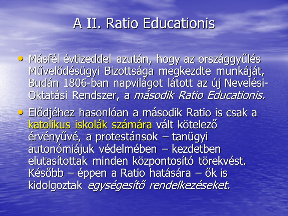 A II. Ratio Educationis