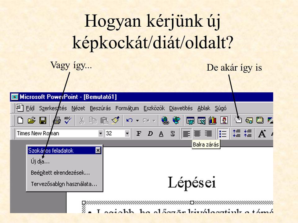 Hogyan kérjünk új képkockát/diát/oldalt