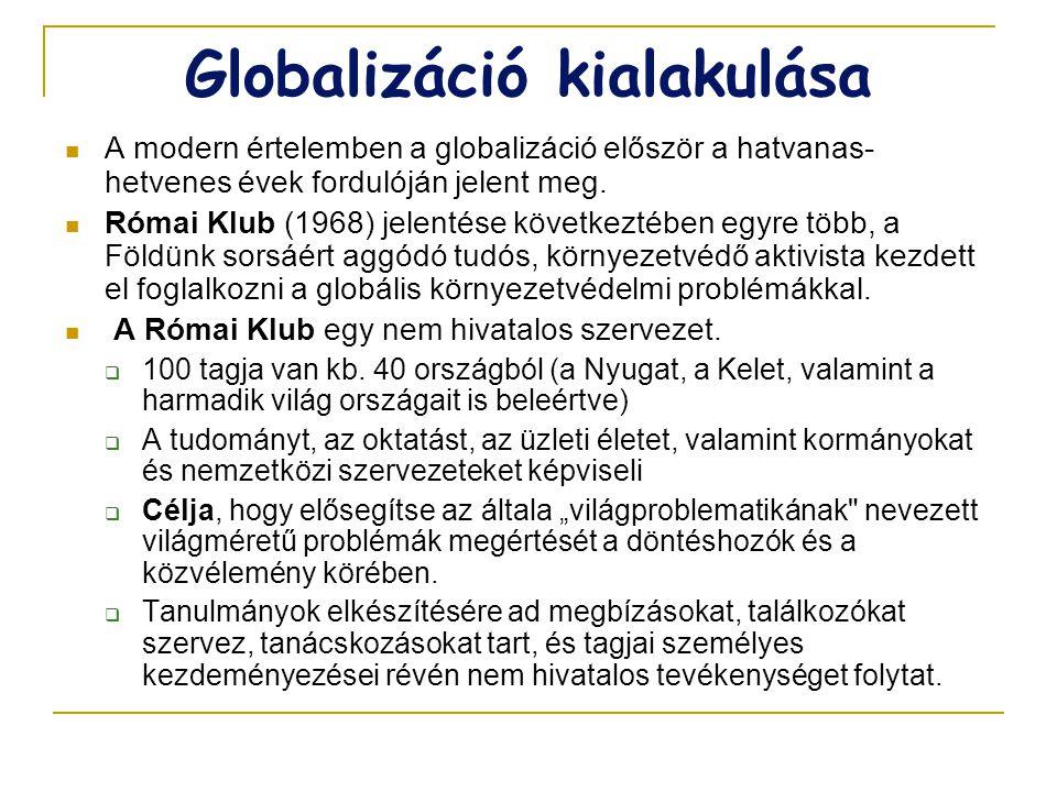Globalizáció kialakulása