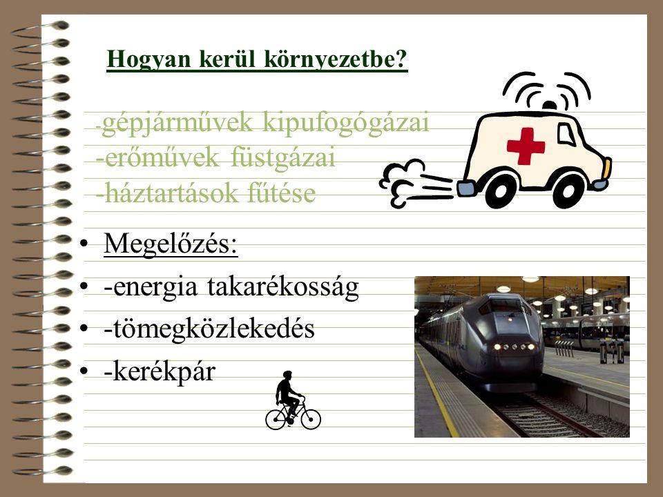 -energia takarékosság -tömegközlekedés -kerékpár