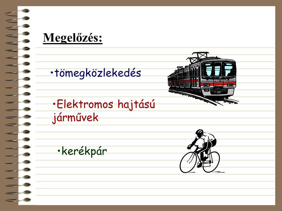 Megelőzés: tömegközlekedés Elektromos hajtású járművek kerékpár