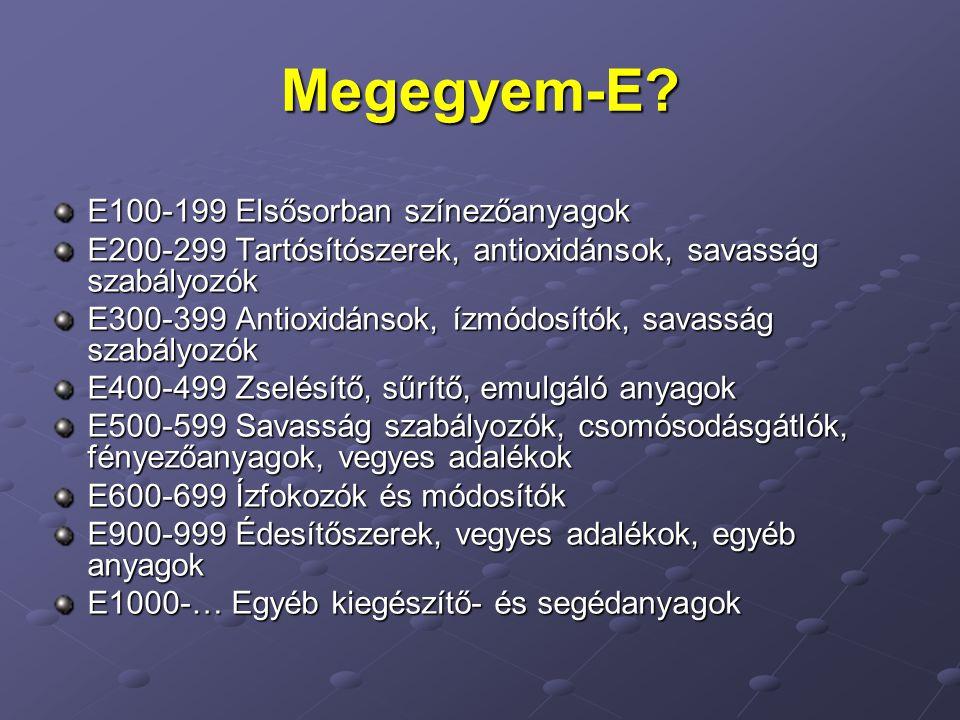 Megegyem-E E100-199 Elsősorban színezőanyagok