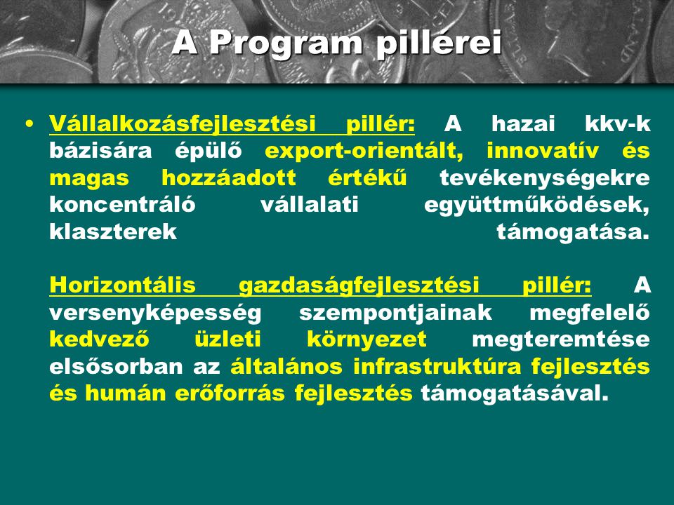 A Program pillérei