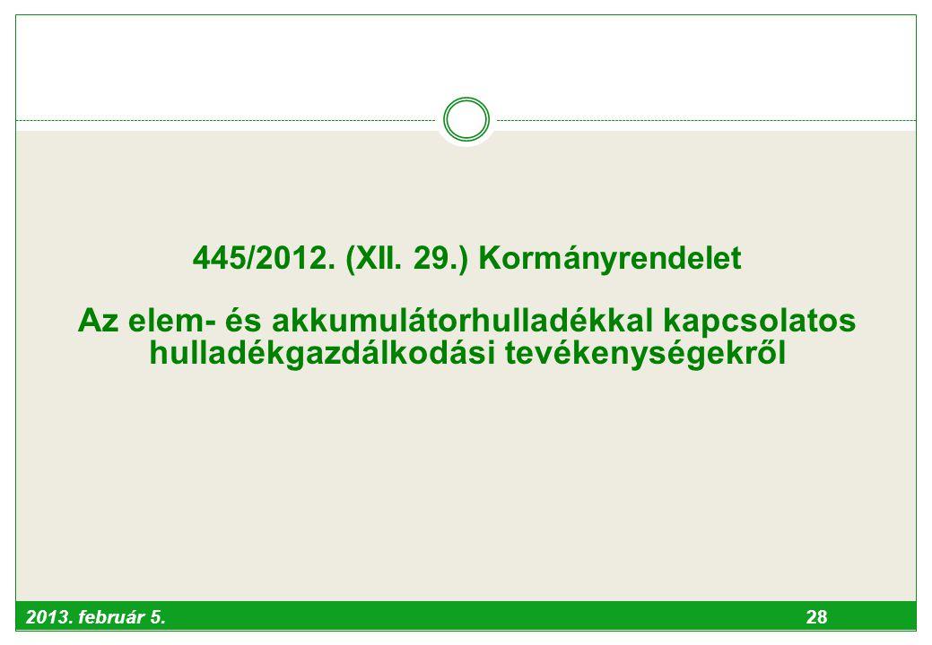 445/2012. (XII. 29.) Kormányrendelet