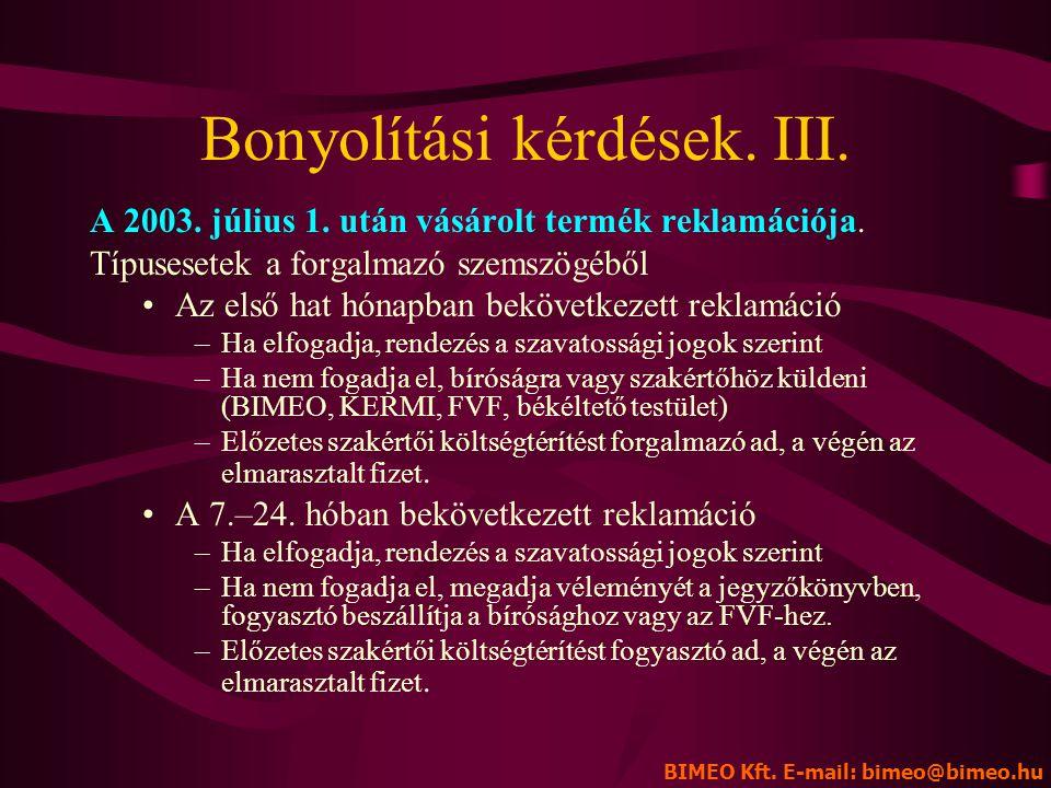 Bonyolítási kérdések. III.
