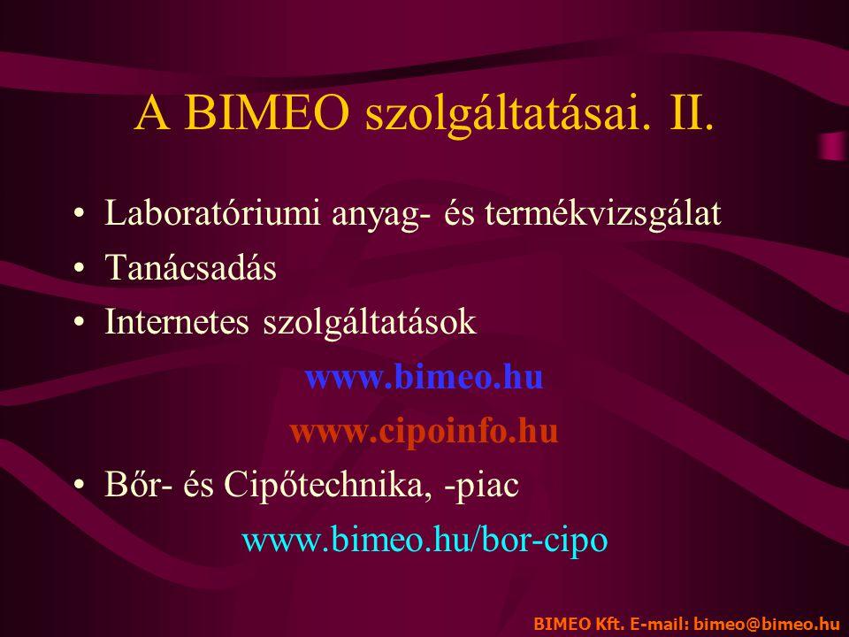 A BIMEO szolgáltatásai. II.