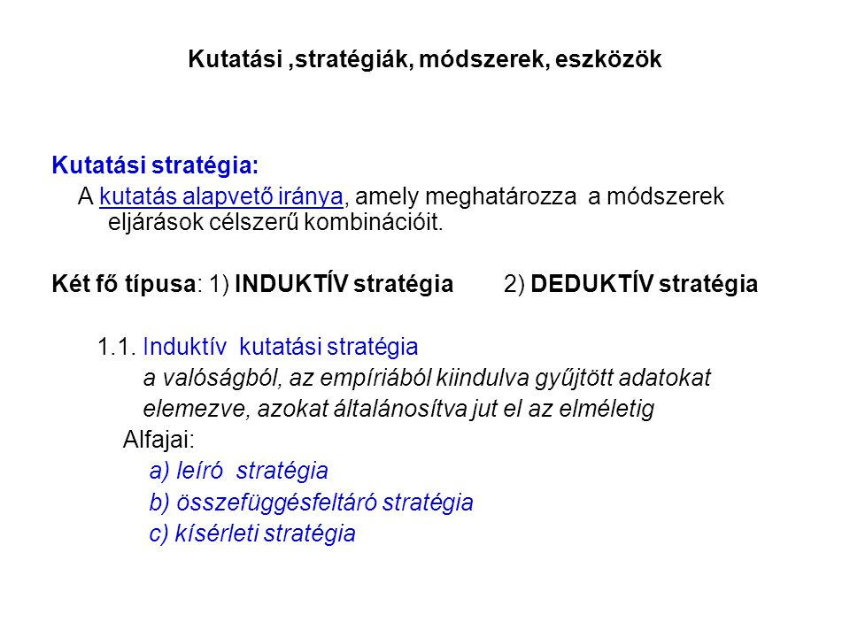 Kutatási ,stratégiák, módszerek, eszközök