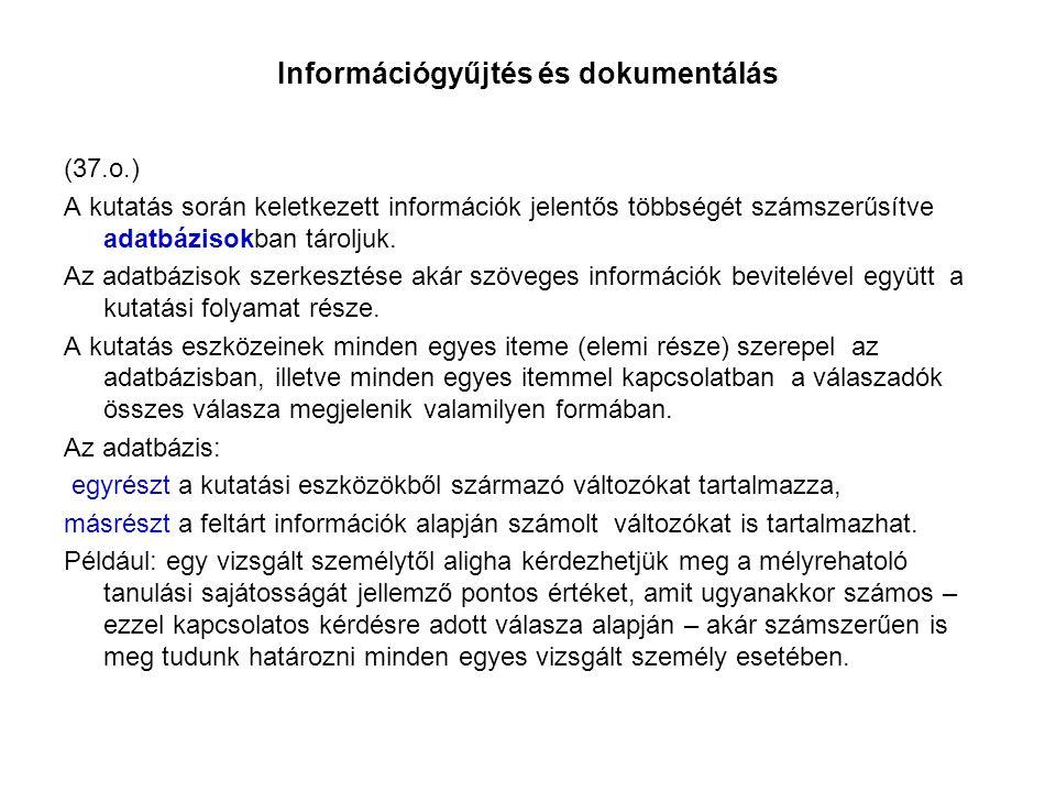 Információgyűjtés és dokumentálás