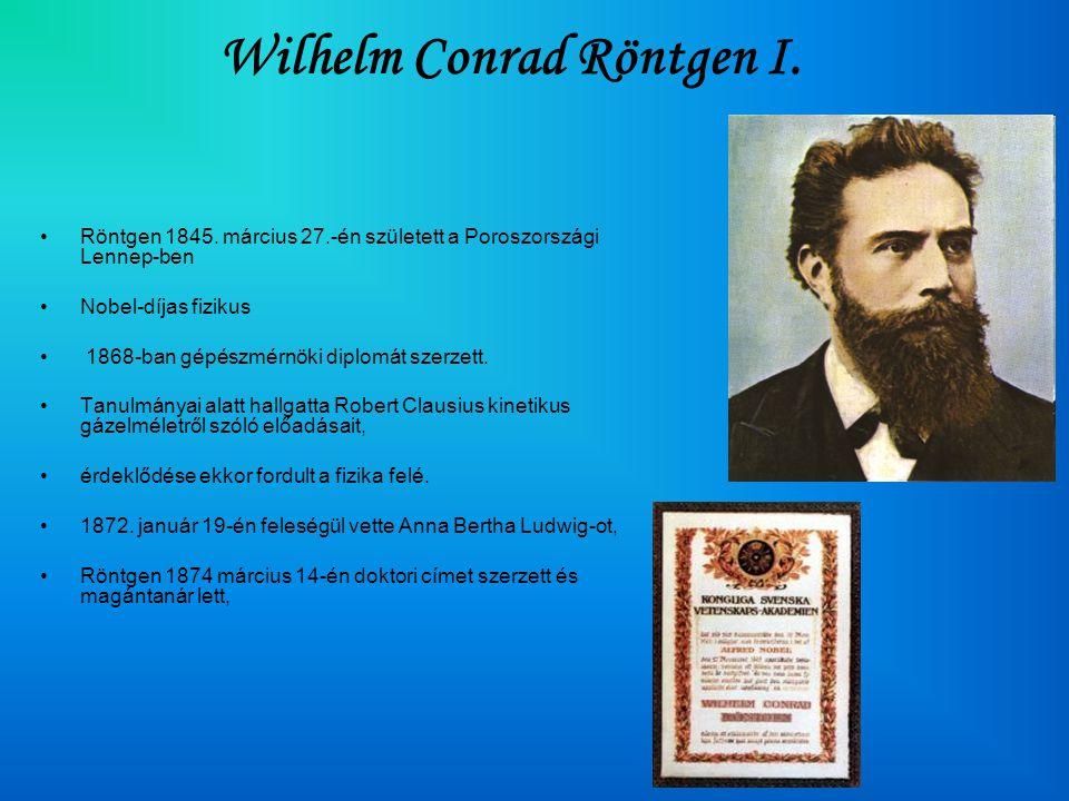 Wilhelm Conrad Röntgen I.