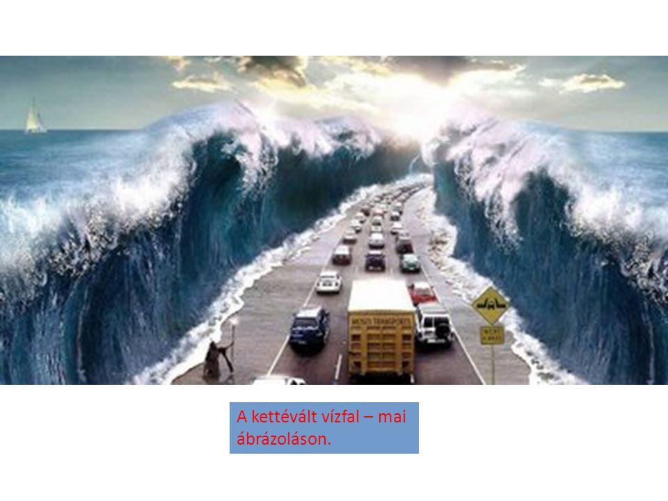 A kettévált vízfal – mai ábrázoláson.