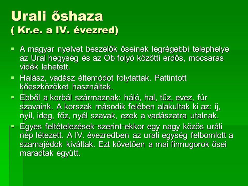 Urali őshaza ( Kr.e. a IV. évezred)