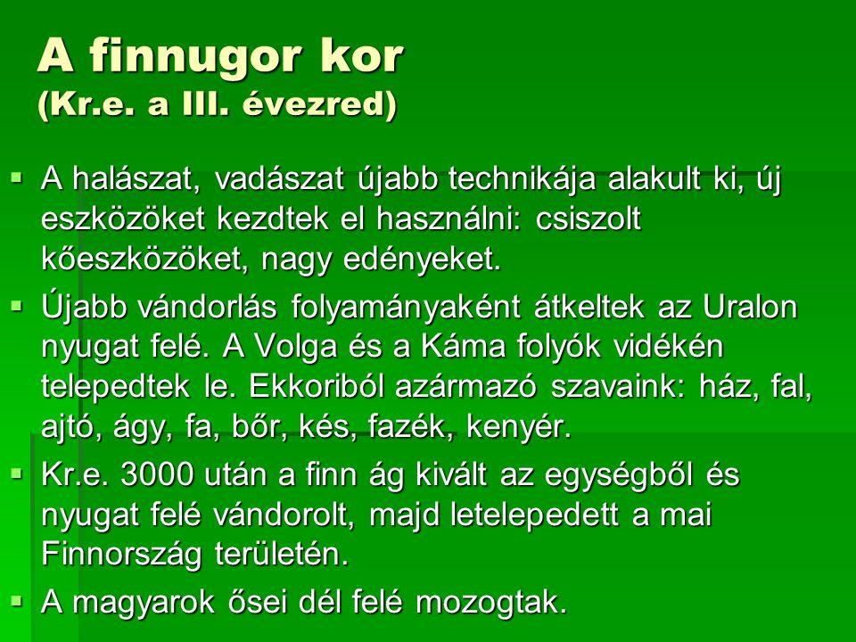 A finnugor kor (Kr.e. a III. évezred)