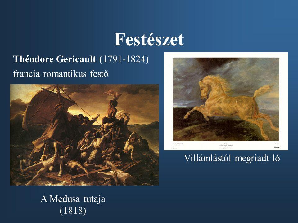 Festészet Théodore Gericault (1791-1824) francia romantikus festő