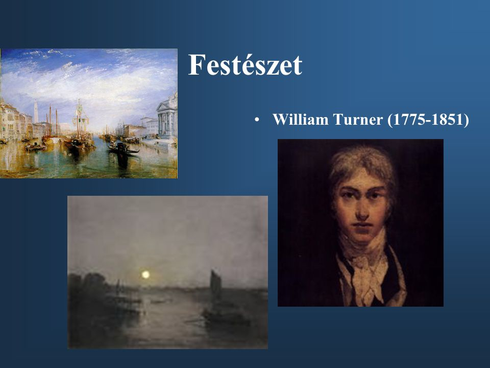 Festészet William Turner ( )