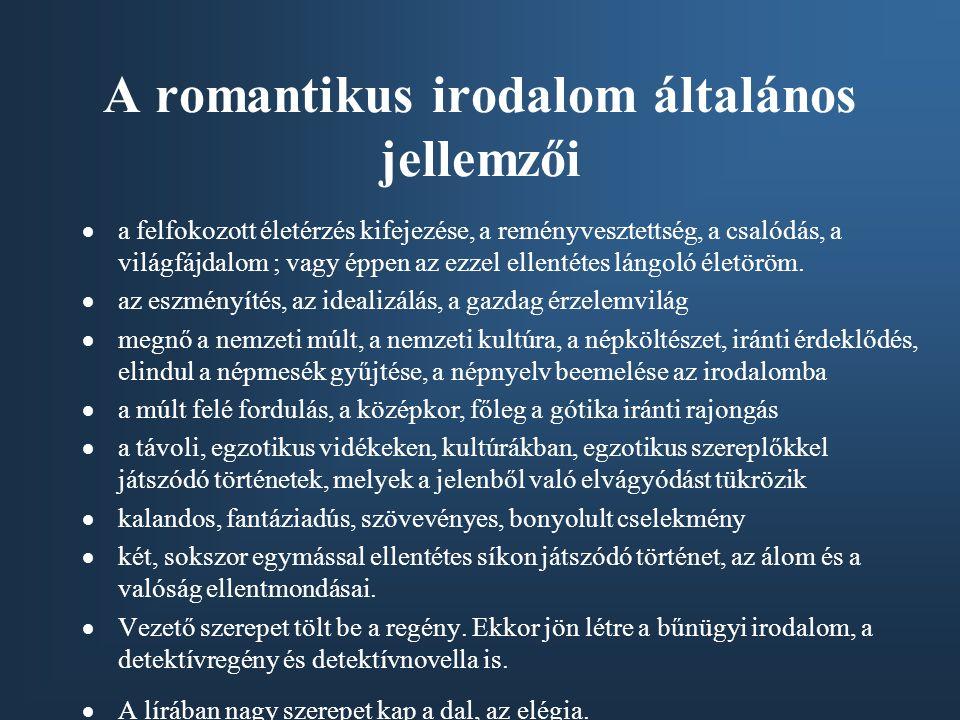 A romantikus irodalom általános jellemzői