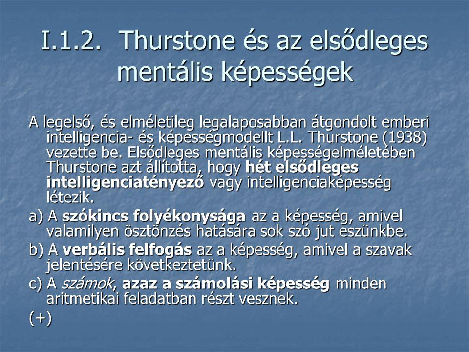 I.1.2. Thurstone és az elsődleges mentális képességek