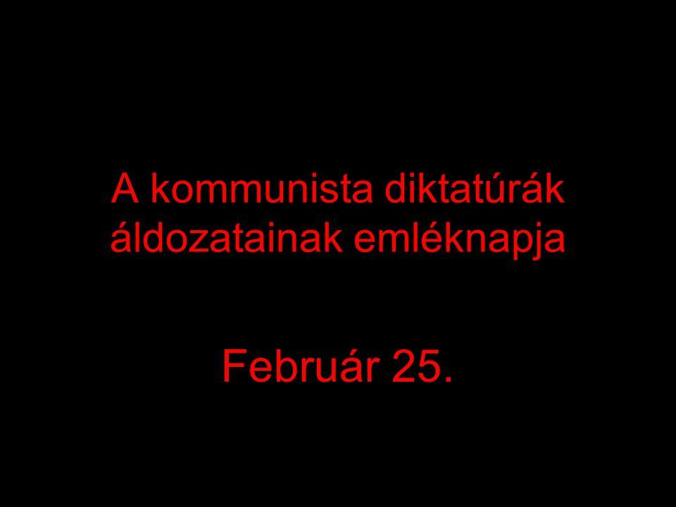 A kommunista diktatúrák áldozatainak emléknapja