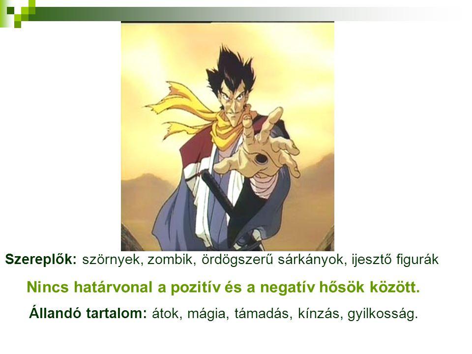 Nincs határvonal a pozitív és a negatív hősök között.