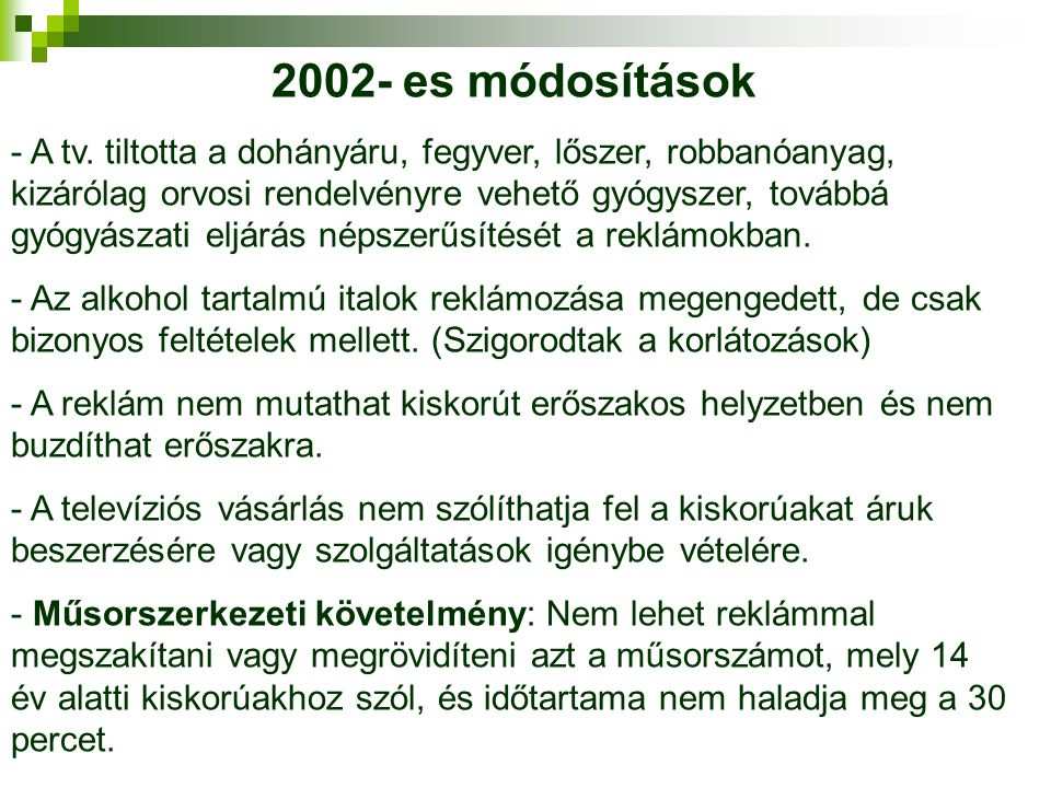 2002- es módosítások