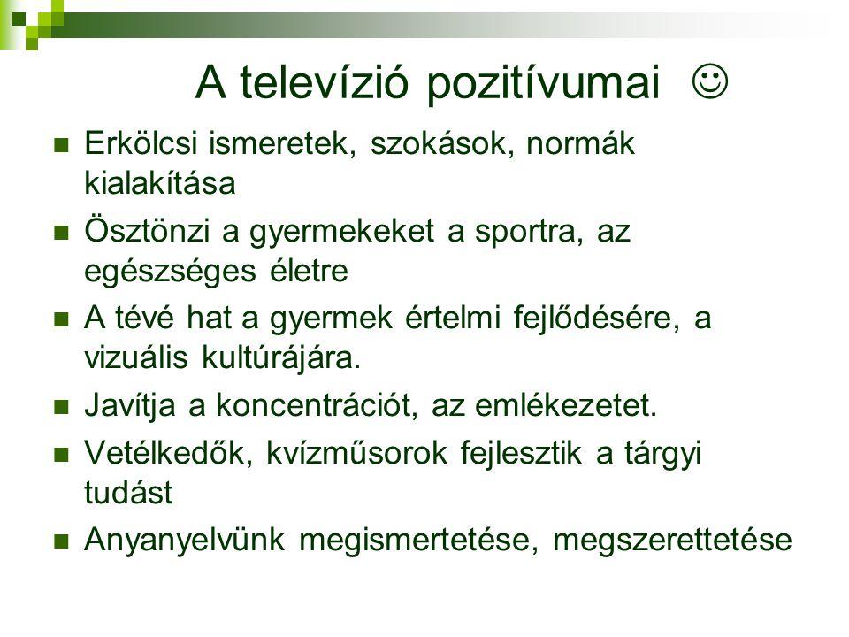 A televízió pozitívumai 