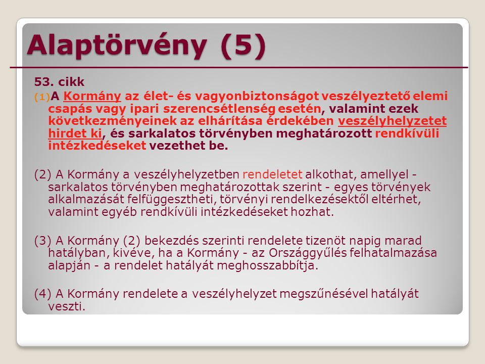 Alaptörvény (5) 53. cikk.
