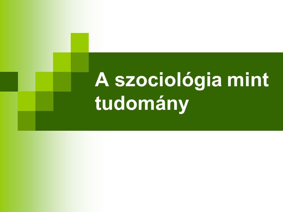 A szociológia mint tudomány