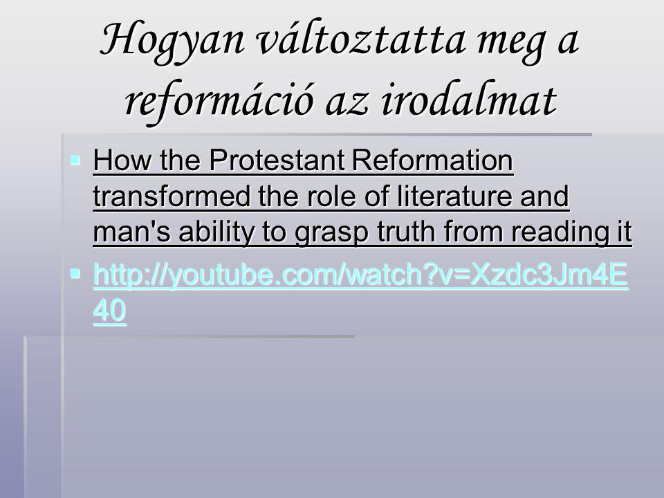 Hogyan változtatta meg a reformáció az irodalmat