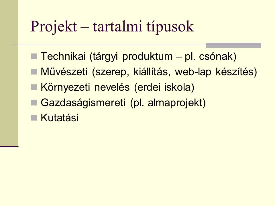 Projekt – tartalmi típusok