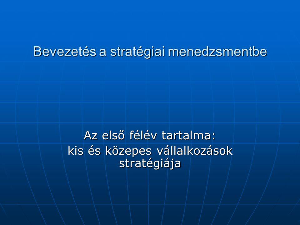 Bevezetés a stratégiai menedzsmentbe