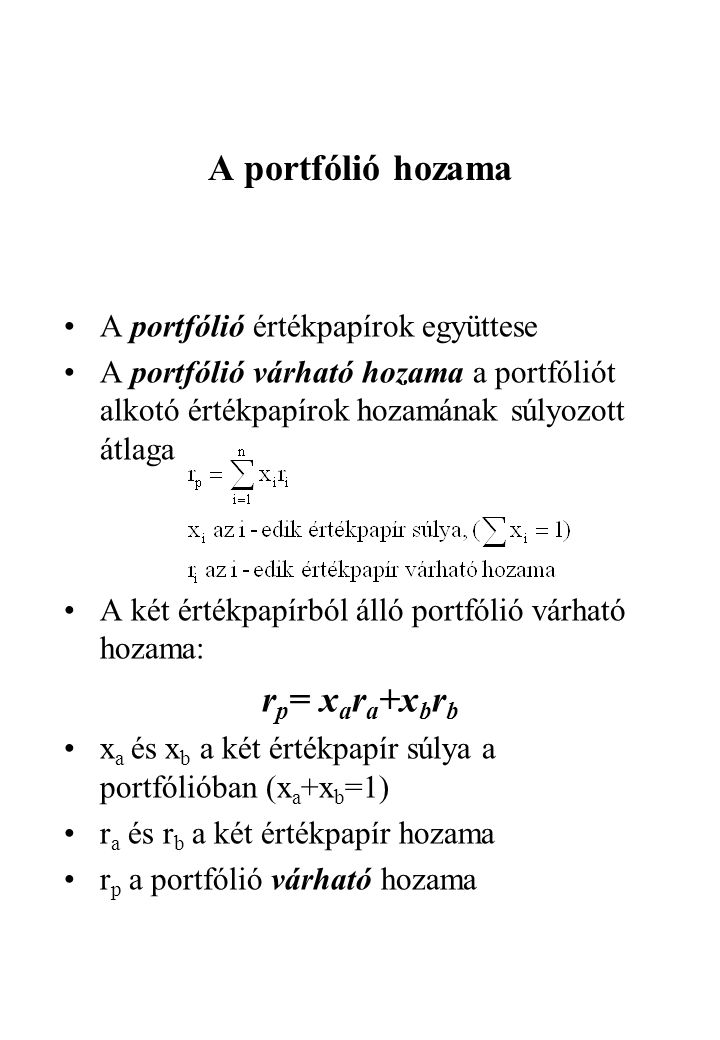 A portfólió hozama rp= xara+xbrb