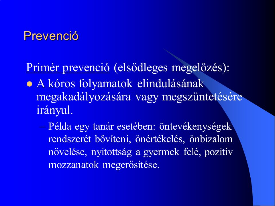 Primér prevenció (elsődleges megelőzés):
