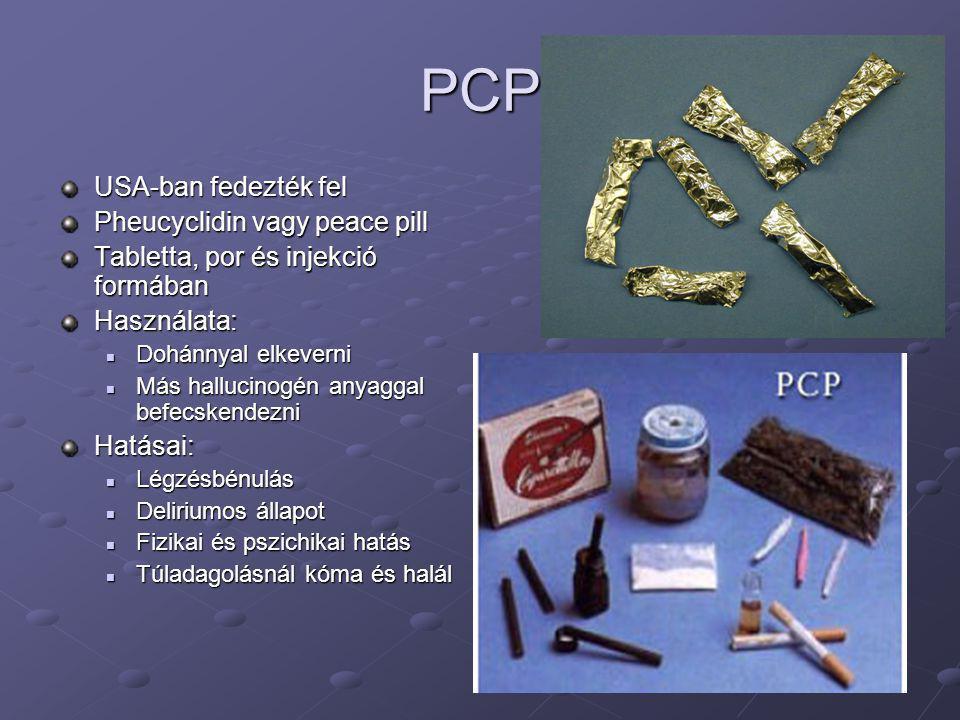 PCP USA-ban fedezték fel Pheucyclidin vagy peace pill
