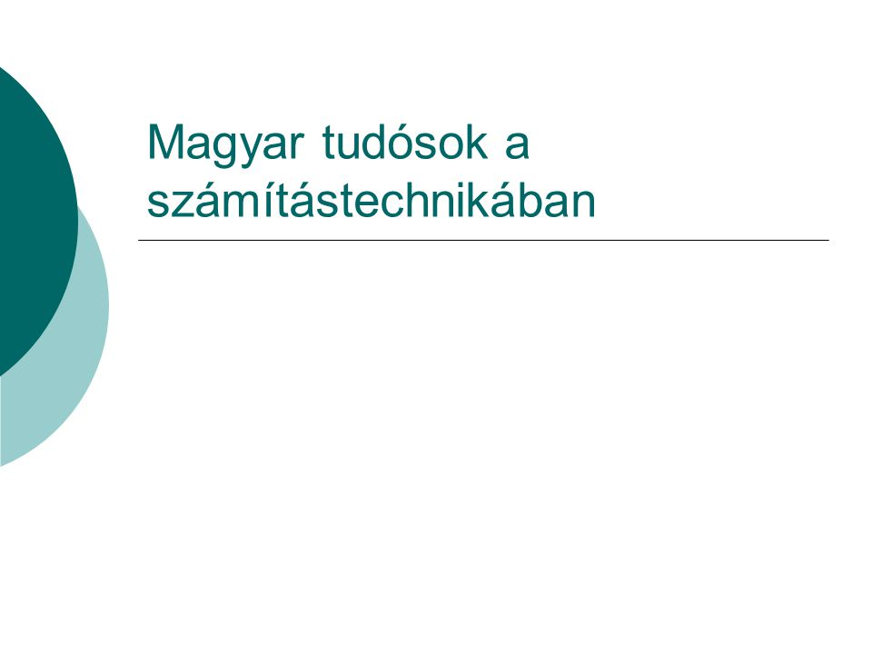 Magyar tudósok a számítástechnikában
