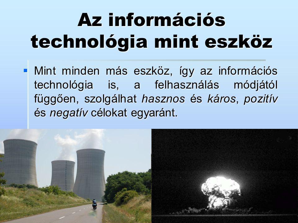 Az információs technológia mint eszköz