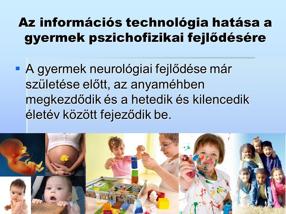 Az információs technológia hatása a gyermek pszichofizikai fejlődésére