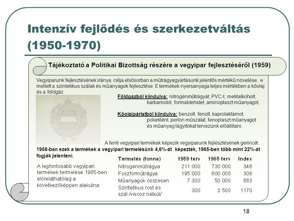 Intenzív fejlődés és szerkezetváltás (1950-1970)