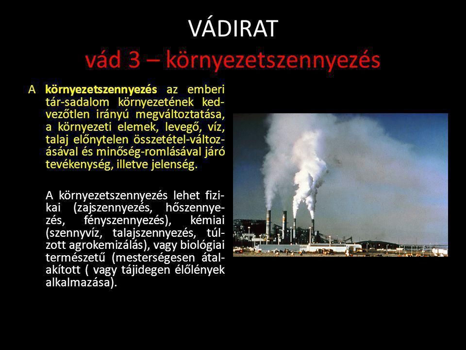 VÁDIRAT vád 3 – környezetszennyezés