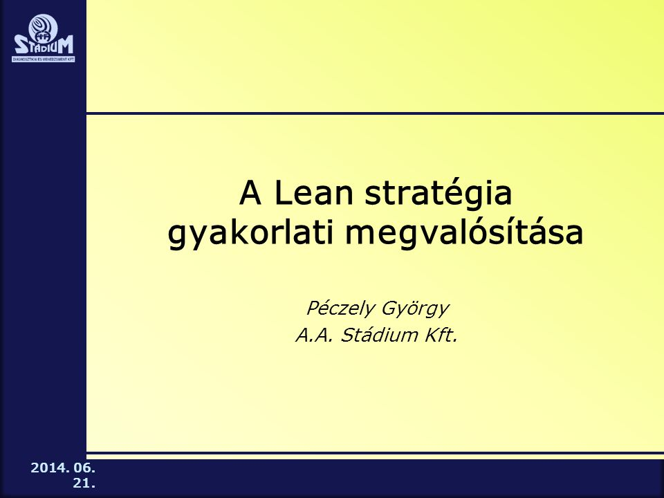 A Lean stratégia gyakorlati megvalósítása